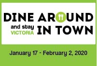 Dine Around & Stay In Town Victoria